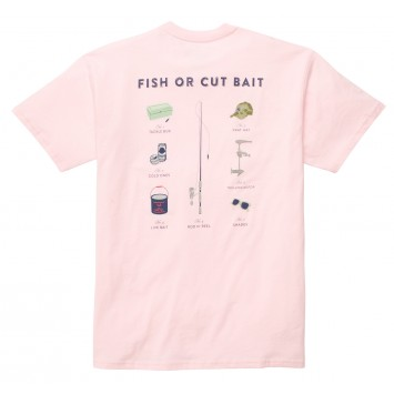 Fish or Cut Bait Tee: Pink